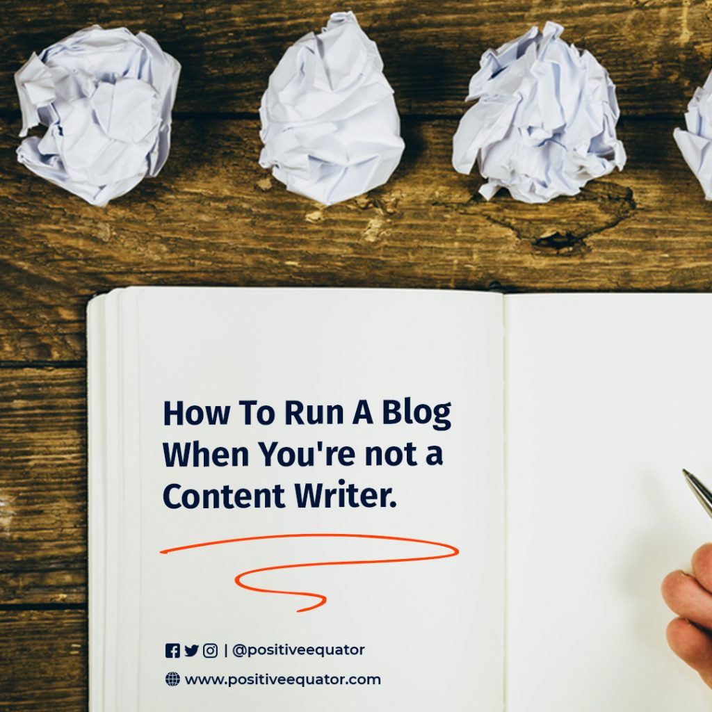 How To Blog When You're not a Content Writer